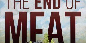 Filmtipp: The End of Meat – Gibt es eine Zukunft ohne Fleisch?